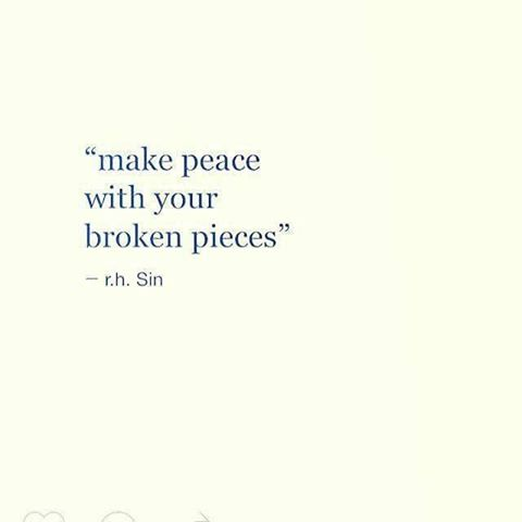 15192626_1356make peace with your broken pieces_n